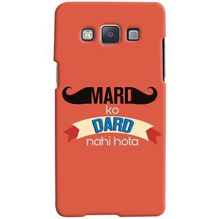 ColourCrust Samsung Galaxy E5 Mobile Phone Back Cover With Mard Ko Dard Nahi Hota Quirky - Durable Matte Finish Hard Plastic Slim Case