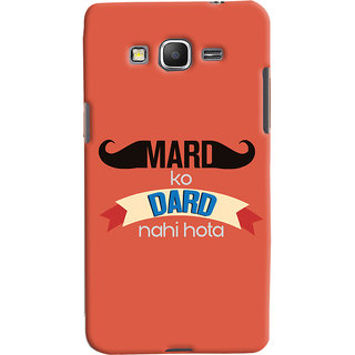 ColourCrust Samsung Galaxy Grand Prime Mobile Phone Back Cover With Mard Ko Dard Nahi Hota Quirky - Durable Matte Finish Hard Plastic Slim Case