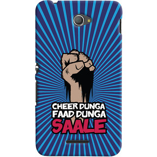 ColourCrust Sony Xperia E4 Mobile Phone Back Cover With Cheer Dunga Faad Dunga Quirky - Durable Matte Finish Hard Plastic Slim Case