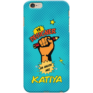 ColourCrust Apple iPhone 6S Plus Mobile Phone Back Cover With Designer Ka Haath Katiya Quirky - Durable Matte Finish Hard Plastic Slim Case