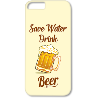 Iphone5-5s Designer Hard-Plastic Phone Cover from Print Opera - Save Water Drink Beer