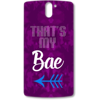 ONE PLUS ONE Designer Hard-Plastic Phone Cover from Print Opera - Thats my Bae