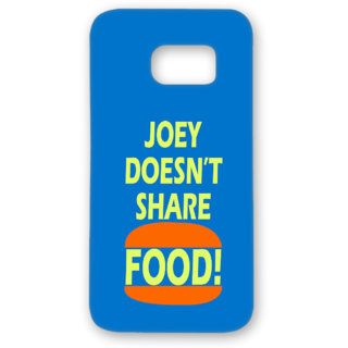 SAMSUNG GALAXY S7 Designer Hard-Plastic Phone Cover from Print Opera - Joes Doesn't Share Food