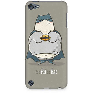 CopyCatz Too Fat to Bat Premium Printed Case For Apple iPod Touch 6