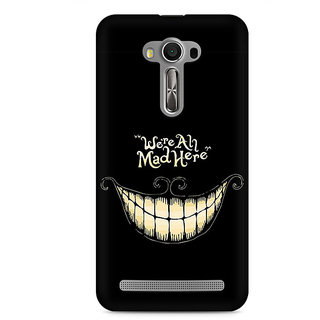 CopyCatz All are Mad Premium Printed Case For Asus Zenfone 2 Laser ZE500