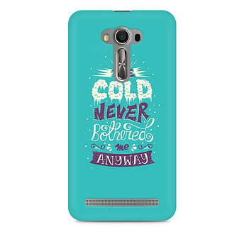 CopyCatz Cold Never Bothered Me Premium Printed Case For Asus Zenfone 2 Laser ZE550KL