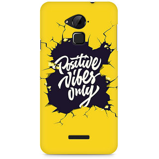 CopyCatz Positive Vibes Only Premium Printed Case For Coolpad Note 3