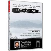 Tao Te Ching - Chinese Wisdom - Introduction - DeepTalks by Deep Trivedi