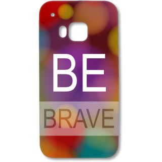 HTC One M9 Designer Hard-Plastic Phone Cover from Print Opera - Be Brave