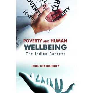 Poverty and Human Wellbeing - The Indian Context