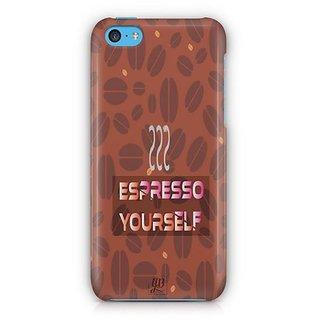 YuBingo Espresso Yourself with Coffee Designer Mobile Case Back Cover for Apple iPhone 5C
