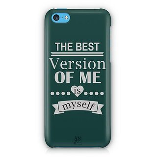 YuBingo The Best Version of Me Designer Mobile Case Back Cover for Apple iPhone 5C