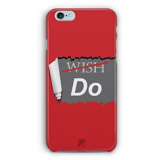 YuBingo Don't Just Wish. Do it. Designer Mobile Case Back Cover for Apple iPhone 6 / 6S