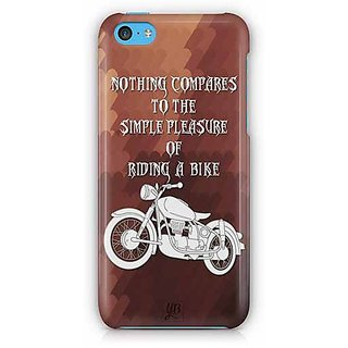 YuBingo Nothing Equals the Pleasure of Riding a Bike Designer Mobile Case Back Cover for Apple iPhone 5C