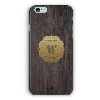 YuBingo Monogram with Beautifully Written Wooden and Metal (Plastic) Finish letter W Designer Mobile Case Back Cover for Apple iPhone 6 / 6S