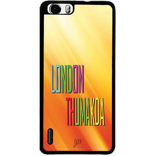 YuBingo London Thumakda Designer Mobile Case Back Cover for Huawei Honor 6