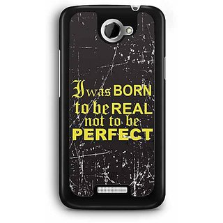 YuBingo I was Born to be Real Designer Mobile Case Back Cover for HTC One X