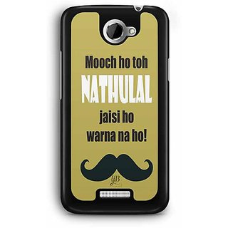 YuBingo Nathulal Jaisi Mooch Designer Mobile Case Back Cover for HTC One X