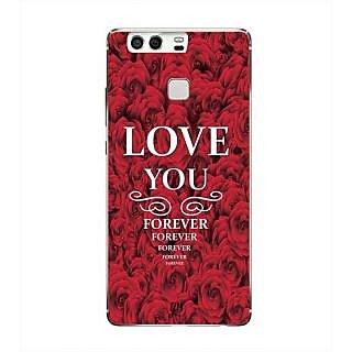 YuBingo Love You Forever Designer Mobile Case Back Cover for Huawei P9