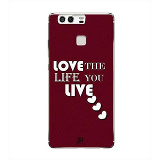 YuBingo Love is the Life you Live Designer Mobile Case Back Cover for Huawei P9