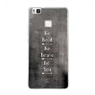 YuBingo Be Bold, Be Brave, Be You Designer Mobile Case Back Cover for Huawei P9 Lite