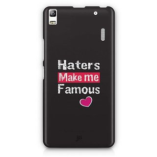 YuBingo Haters Make me Famous Designer Mobile Case Back Cover for Lenovo A7000 / K3 Note