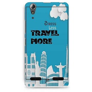 YuBingo Stress Less Travel More Designer Mobile Case Back Cover for Lenovo A6000 / A6000 Plus