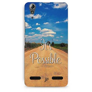 YuBingo It's Possible Designer Mobile Case Back Cover for Lenovo A6000 / A6000 Plus