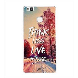 YuBingo Think Less. Live More Designer Mobile Case Back Cover for Huawei P9 Lite