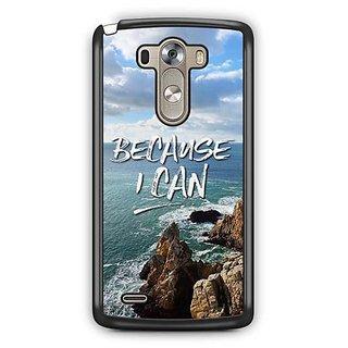 YuBingo Because I Can Designer Mobile Case Back Cover for LG G3
