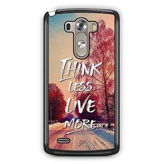 YuBingo Think Less. Live More Designer Mobile Case Back Cover for LG G3