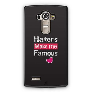 YuBingo Haters Make me Famous Designer Mobile Case Back Cover for LG G4