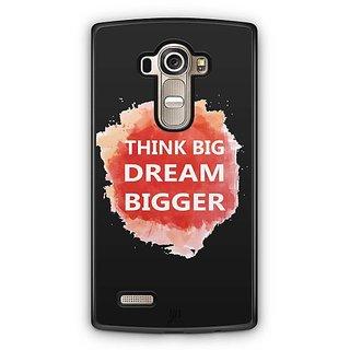 YuBingo Think Big Dream Bigger Designer Mobile Case Back Cover for LG G4