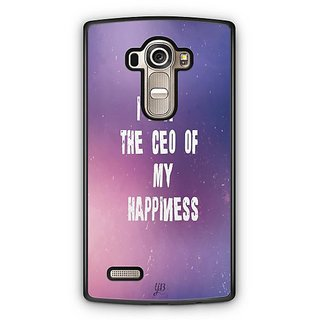 YuBingo I am the CEO of My happiness Designer Mobile Case Back Cover for LG G4