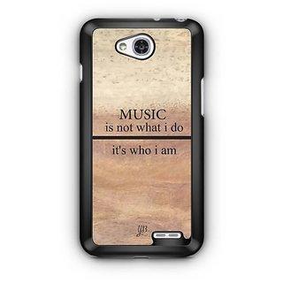 YuBingo Music is Who I am Designer Mobile Case Back Cover for LG L90