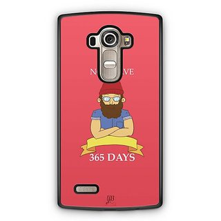 YuBingo No Shave, 365 Days Designer Mobile Case Back Cover for LG G4