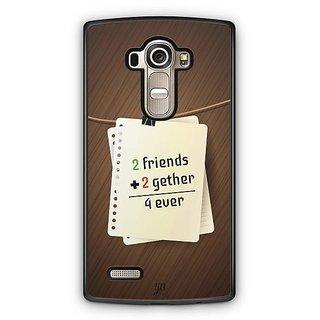 YuBingo Friends, Together, Forever Designer Mobile Case Back Cover for LG G4