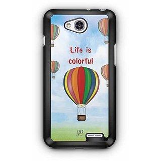 YuBingo Life is Colorful Designer Mobile Case Back Cover for LG L90