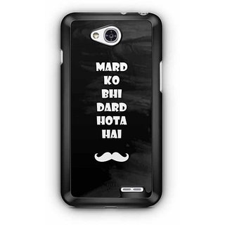 YuBingo Mard ko Bhi Dard Hota Hai Designer Mobile Case Back Cover for LG L90