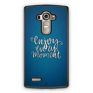 YuBingo Enjoy Every Moment Designer Mobile Case Back Cover for LG G4