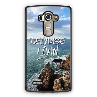 YuBingo Because I Can Designer Mobile Case Back Cover for LG G4