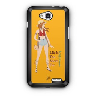 YuBingo Life is Short for Long Dresses Designer Mobile Case Back Cover for LG L90