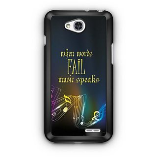 YuBingo When Words Fail, Music Speaks Designer Mobile Case Back Cover for LG L90