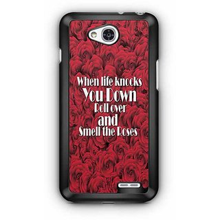 YuBingo When Life Knocks you Down, Roll Over and Smell the Roses Designer Mobile Case Back Cover for LG L90