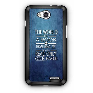 YuBingo The World is a Book. Those Who Don't Travel, Read only one Page Designer Mobile Case Back Cover for LG L90