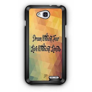YuBingo Dream without Fear, Live Without Limits Designer Mobile Case Back Cover for LG L90