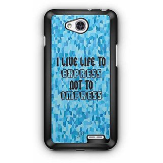 YuBingo I live Life to Express, Not to Impress Designer Mobile Case Back Cover for LG L90