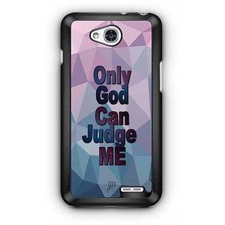 YuBingo Only God can Judge Me Designer Mobile Case Back Cover for LG L90