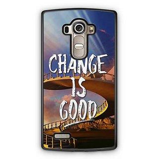 YuBingo Change is Good Designer Mobile Case Back Cover for LG G4