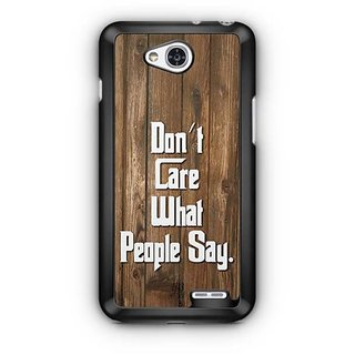 YuBingo Don't Care What People Say Designer Mobile Case Back Cover for LG L90